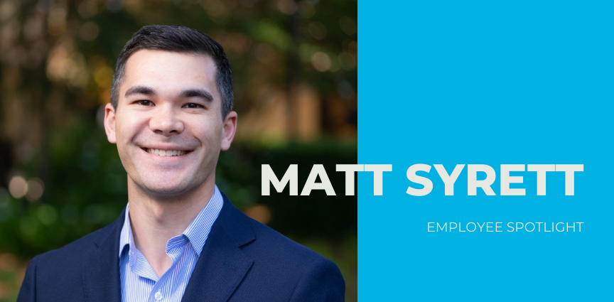 Employee Spotlight: Matt Syrett